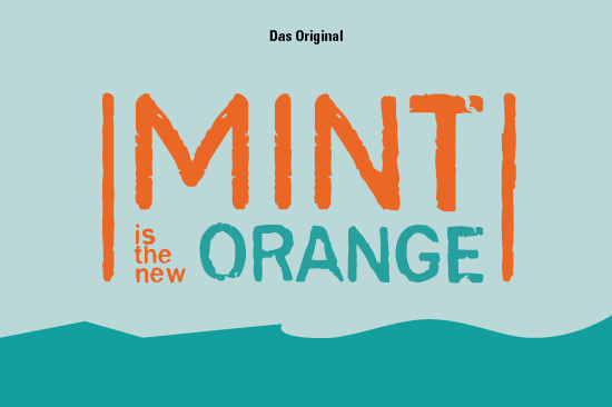 "Text vor mintfarbenem Hintergrund: ""MINT ist the new orange""."
